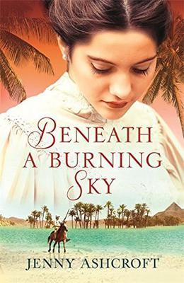 Beneath a Burning Sky by Jenny Ashcroft