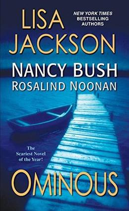 Ominous by Lisa Jackson, Nancy Bush, Rosalind Noonan