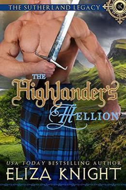 The Highlander's Hellion by Eliza Knight