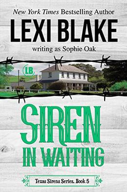 Siren in Waiting by Sophie Oak, Lexi Blake
