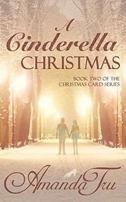 A Cinderella Christmas by Amanda Tru