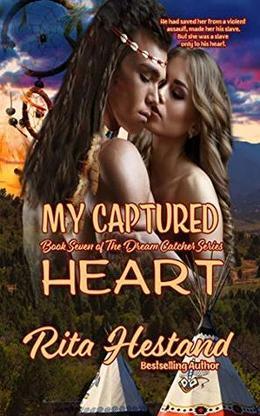 My Captured Heart by Rita Hestand