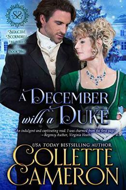 A December with a Duke: A Regency Romance by Collette Cameron
