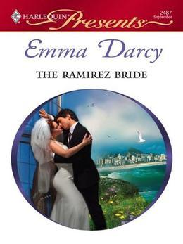 The Ramirez Bride by Emma Darcy