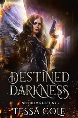 Destined Darkness by Tessa Cole