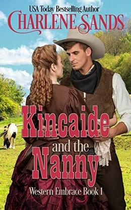 KINCAIDE AND THE NANNY by Charlene Sands