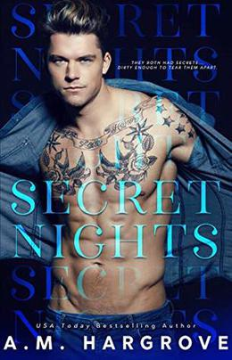 Secret Nights by A.M. Hargrove