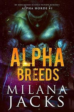 Alpha Breeds by Milana Jacks