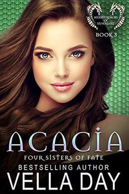 Acacia: Hidden Realms of Silver Lake by Vella Day