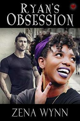 Ryan's Obsession by Zena Wynn, Shirley Burnett