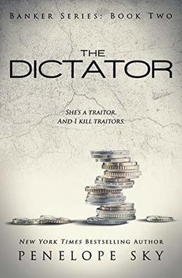 The Dictator by Penelope Sky