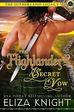The Highlander's Secret Vow by Eliza Knight
