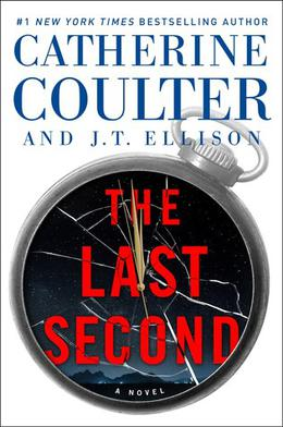 The Last Second by Catherine Coulter, J.T. Ellison