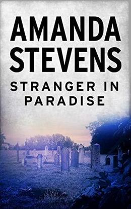 Stranger in Paradise  (Dangerous Men) by Amanda Stevens