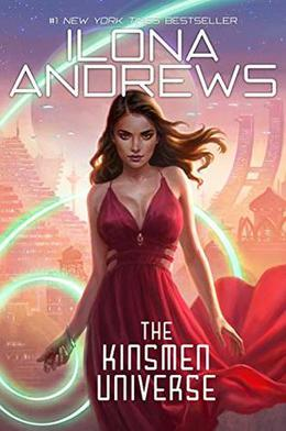 The Kinsmen Universe by Ilona Andrews