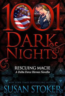 Rescuing Macie: A Delta Force Heroes Novella by Susan Stoker