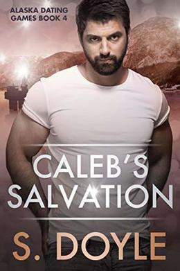 Caleb's Salvation by S. Doyle