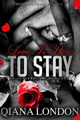 Love Is Here To Stay by Qiana London