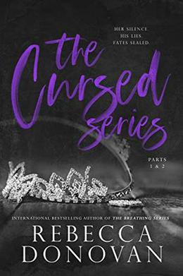 The Cursed Series, Parts 1 & 2: If I'd Known/Knowing You by Rebecca Donovan