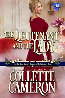 The Lieutenant and the Lady by Collette Cameron