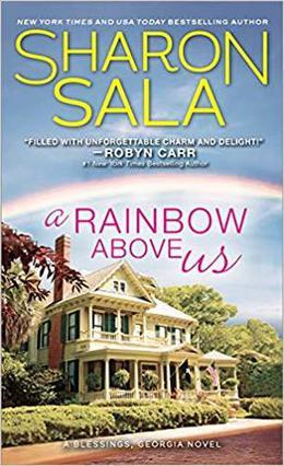 A Rainbow Above Us by Sharon Sala