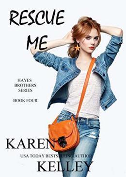 Rescue Me by Karen Kelley