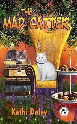 The Mad Catter by Kathi Daley
