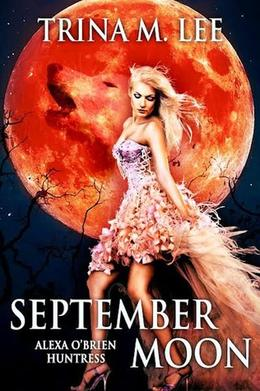 September Moon by Trina M. Lee