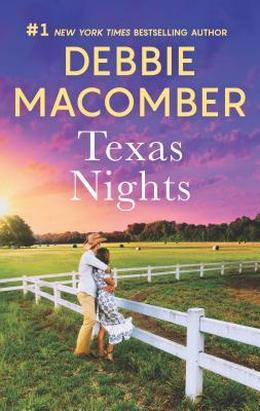 Texas Nights: Caroline's Child\Dr. Texas by Debbie Macomber
