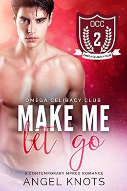 Make Me Let Go by Angel Knots