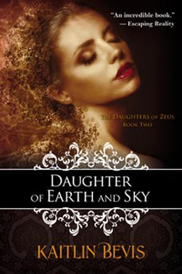 Daughter of Earth and Sky by Kaitlin Bevis