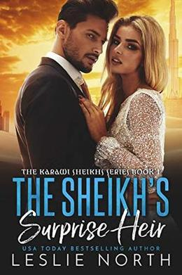The Sheikh's Surprise Heir by Leslie North