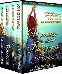 Women Who Tame Dangerous Heroes: Sizzling Tales of Seduction, Passion, and Love by Brenda Jernigan, Catherine Kean, Paula Quinn, Sue-Ellen Welfonder, Allie Mackay