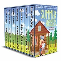 Summer Kisses - A Contemporary Romance Collection by Violet Vaughn, Zoe York, Lisa Hughey, Kate Willoughby, Tamsen Parker, Ally Decker, Farrah Rochon