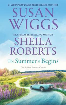 The Summer It Begins: Goodbye Quilt / Wedding on Primrose Street by Susan Wiggs, Sheila Roberts