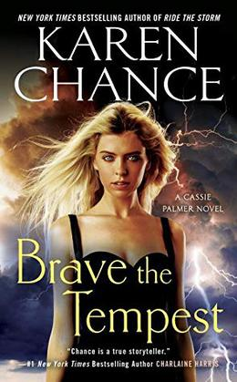 Brave the Tempest by Karen Chance