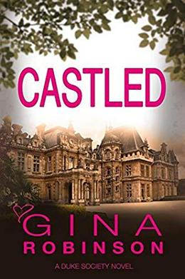 Castled by Gina Robinson