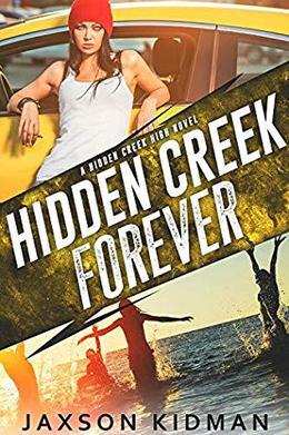 Hidden Creek Forever by Jaxson Kidman