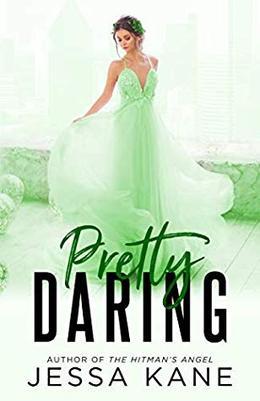 Pretty Daring by Jessa Kane