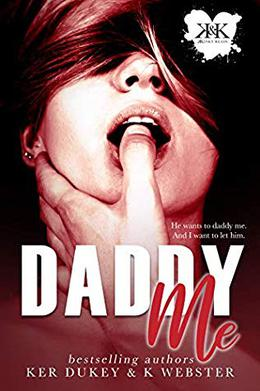 Daddy Me (KKinky Reads Collection) by Ker Dukey, K. Webster