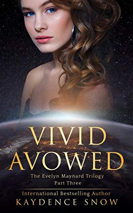 Vivid Avowed by Kaydence Snow