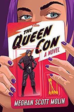 The Queen Con by Meghan Scott Molin
