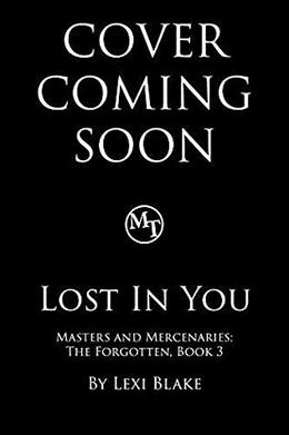 Lost in You by Lexi Blake