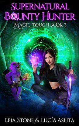 Magic Touch by Leia Stone, Lucia Ashta