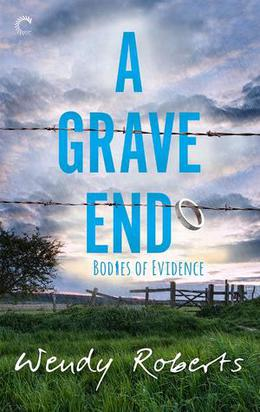 A Grave End by Wendy Roberts