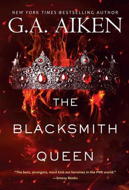 The Blacksmith Queen by G.A. Aiken