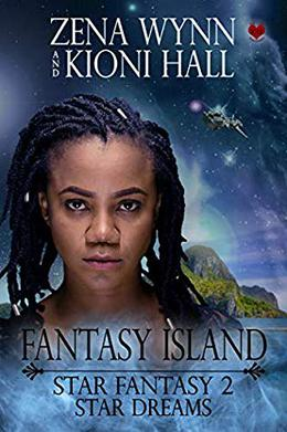 Star Dream: Star Fantasy by Kioni Hall, Zena Wynn, Shirley Burnett