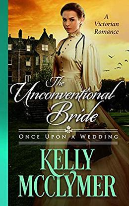 The Unconventional Bride by Kelly McClymer