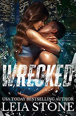 Wrecked by Leia Stone
