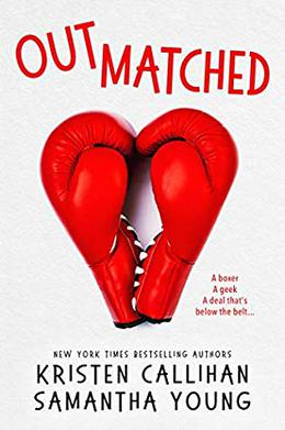 Outmatched by Kristen Callihan, Samantha Young
